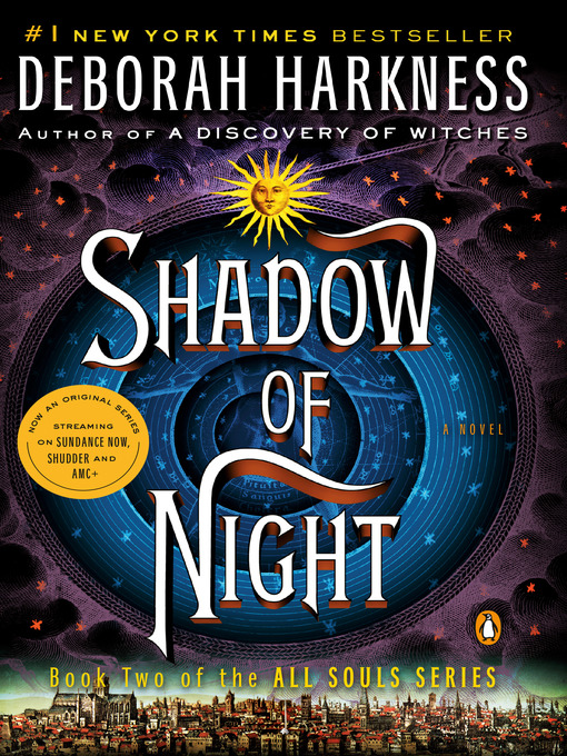 Title details for Shadow of Night by Deborah Harkness - Wait list